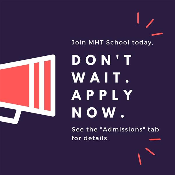 Join MHT School today.